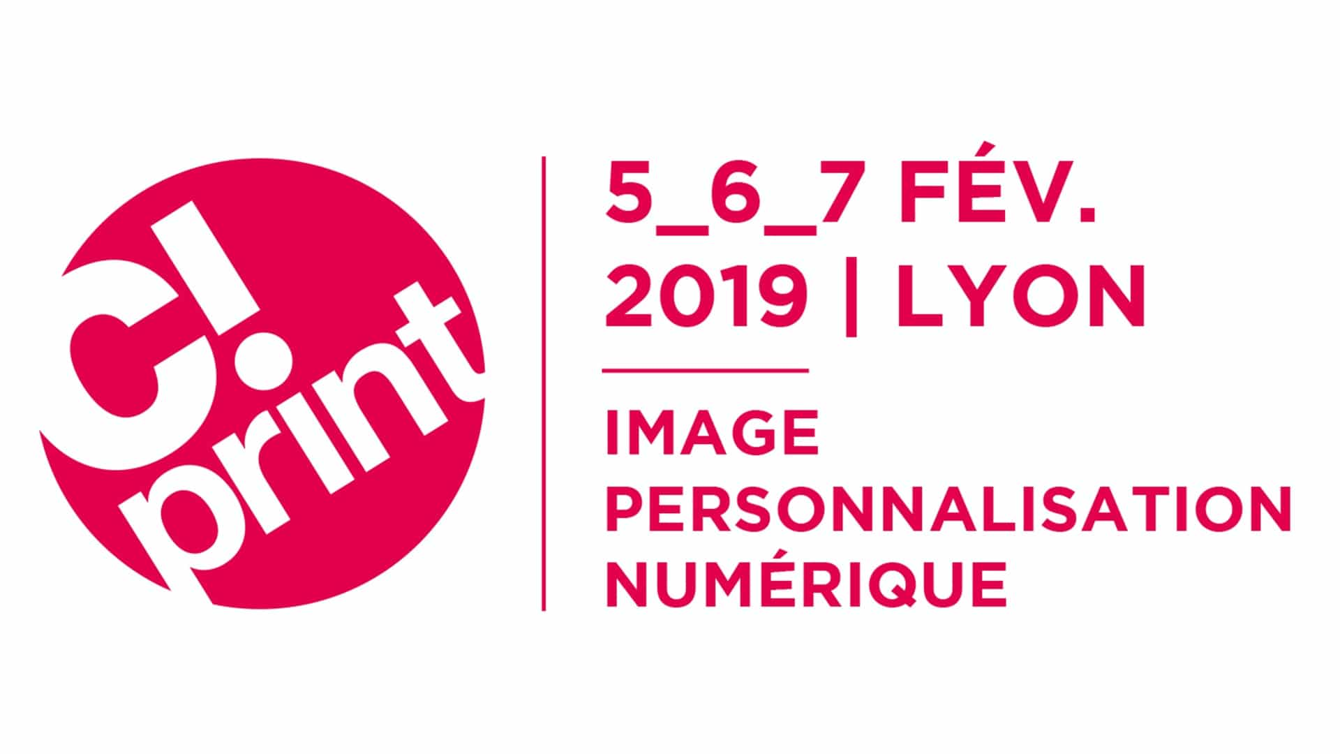 C!Print, le salon de la communication visuelle